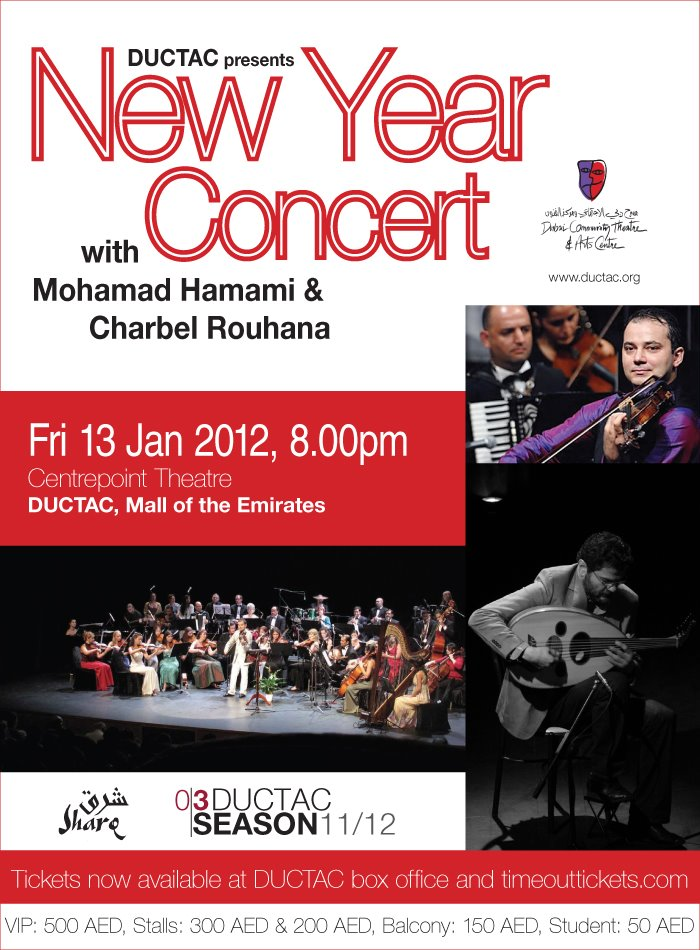 Mohamad Hamami and Sharq Orchestra to be joined by Oud Player Charbel Rouhana for New Year Concert at DUCTAC Violinist Mohamad Hamami and the Dubai-based Sharq Orchestra are once again returning to DUCTAC, Mall of the Emirates to delight music lovers with their captivating interpretations of Arabic classics and their own compositions. Hamami and his orchestra will be joined by special guest performer Charbel Rouhana at DUCTAC's Centrepoint Theatre for a concert guaranteed to enthral and entertain music fans of all persuasions. The show, which takes place on Friday 13th January, will be Sharq's third annual New Year Concert at DUCTAC following… Read More
